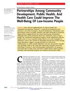 Partnerships Among Community Development Public Health And Health Care Could Improve The Well-Being Of Low-Income People